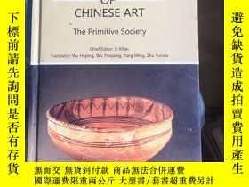 二手書博民逛書店A罕見. GENERAL HISTORY OF CHINESE ART: The Primitive Societ