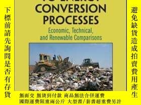 二手書博民逛書店Municipal罕見Solid Waste to Energy Conversion Processes: Ec