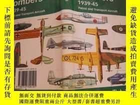 二手書博民逛書店Bombers罕見1939-45(patrol and Transport Aircraft)Y11966