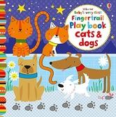 Baby's Very First Fingertrail Play Book Cats & Dogs 寶貝的第一本翻翻觸摸操作書:貓咪狗狗篇