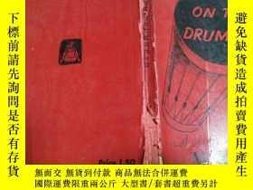 二手書博民逛書店ON罕見THE DRUMHEAD:A Selection fro