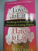【書寶二手書T4/原文小說_HPL】Love To Eat, Hate To Eat_Fitzpatrick
