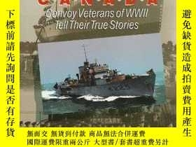 二手書博民逛書店Corvettes罕見Canada: Convoy Veterans of WWII Tell Their Tru