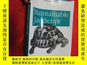 二手書博民逛書店Maintainable罕見JavaScript 【16開 】 【詳見圖】Y5460 Nicholas C.