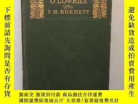 二手書博民逛書店THAT罕見LASS O'LOWRIES(簽贈本) 手工紙印Y257870 F.H.BURNETT 出版1