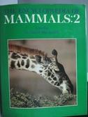 【書寶二手書T5/動植物_XDB】The Encyclopaedia of MAMMALS:2