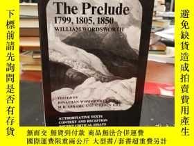 二手書博民逛書店The罕見Prelude, 1799, 1805, 1850: Authoritative Texts, Cont