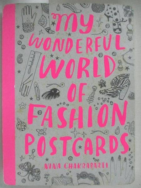 【書寶二手書T6/設計_GIG】My Wonderful World of Fashion Postcards_Chakrabarti, Nina
