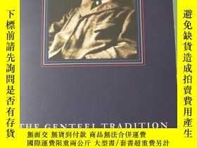 二手書博民逛書店The罕見Genteel Tradition: Nine Ess
