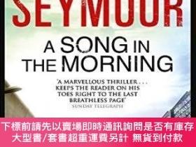 二手書博民逛書店A罕見Song In The MorningY255174 Seymour, Gerald Hodder &a