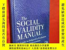 二手書博民逛書店The罕見Social Validity Manual: A G