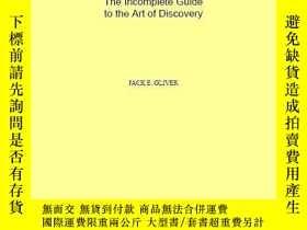 二手書博民逛書店The罕見Incomplete Guide To The Art Of DiscoveryY256260 Ol