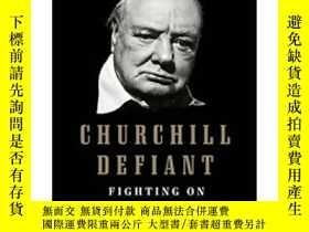 二手書博民逛書店Churchill罕見Defiant: Fighting On: 1945-1955Y449926 Barba