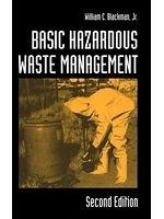 二手書博民逛書店 《Basic Hazardous Waste Management》 R2Y ISBN:1566701686│WilliamC.BlackmanJr.
