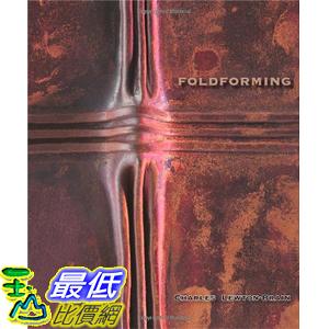 [美國直購] Foldforming Hardcover 美國暢銷書 by Charles Lewton-Brain (Author), Tim McCreight (Editor)