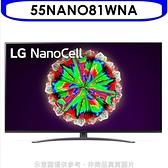 回函贈《結帳打9折》LG樂金【55NANO81WNA】55吋一奈米4K電視