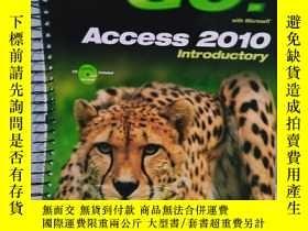 二手書博民逛書店實物拍照;GO罕見ACCESS 2010 INTRODUCTOR