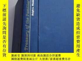 二手書博民逛書店A罕見TREASURY OF THE FAMILIAR (,大3
