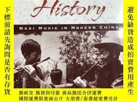 二手書博民逛書店Echoes罕見of History:Naxi Music in Modern China(CD Included