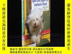 二手書博民逛書店Spiel罕見Spaß mit meinem Hund. Agi