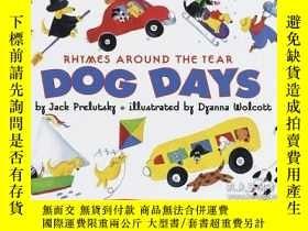 二手書博民逛書店Dog罕見Days: Rhymes Around the Year-三伏天:一年四季的押韻Y346464 Ja
