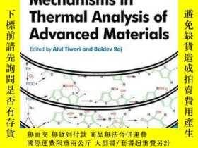 二手書博民逛書店Reactions罕見and Mechanisms in Thermal Analysis of Advanced