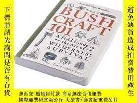 二手書博民逛書店野外求生技能101罕見英文原版 Bushcraft 101: A Field Guide to the Art o