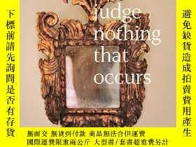 二手書博民逛書店Lyle罕見Ashton Harris: Today I Shall Judge Nothing That Occ