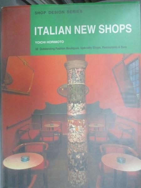 【書寶二手書T8/設計_ET9】Italian New Shops_Yoichi Horimoto