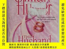 二手書博民逛書店英文原版罕見JILLIAN HUNTER THE Husband Hunt 吉利安猎人 丈夫狩猎Y241791