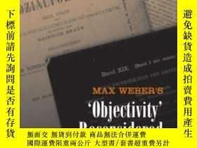二手書博民逛書店Max罕見Weber s objectivity ReconsideredY307751 Laurence