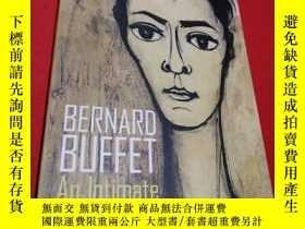 二手書博民逛書店BERNARD罕見BUFFET An lntimate portrait(伯納德·巴菲特的終極肖像)平裝16開內頁