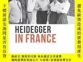 二手書博民逛書店Heidegger罕見In France (studies In
