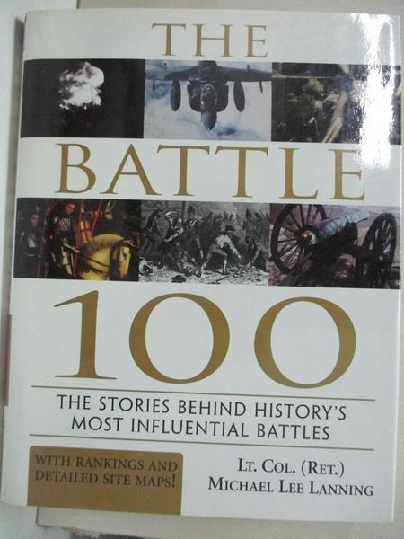 【書寶二手書T1/原文書_KOP】The Battle 100: The Stories Behind History's Most…