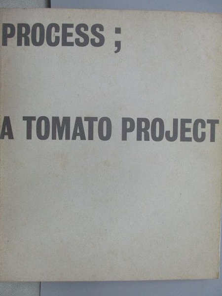 【書寶二手書T9/設計_YDP】Process;A Tomato Project