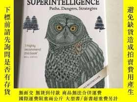 二手書博民逛書店Superintelligence:罕見Paths, Dangers, Strategies 監管:路徑、危險、策