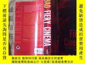 二手書博民逛書店Fiery罕見Cinema The Emergence Of An Affective Medium In Chi