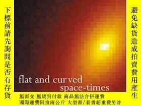 二手書博民逛書店Flat罕見And Curved Space-timesY255