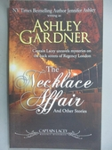 【書寶二手書T5/原文小說_JRT】The Necklace Affair: And Other Stories_Gar