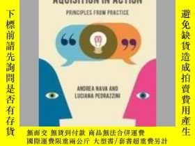 二手書博民逛書店Second罕見Language Acquisition in Action: Pri...-第二語言習得的行動: