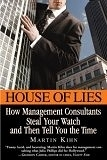 二手書 《House of Lies: How Management Consultants Steal Your Watch And Then Tell You the Time》 R2Y 0446696382