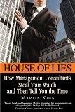 二手書 《House of Lies: How Management Consultants Steal Your Watch And Then Tell You the Time》 R2Y 0446696382