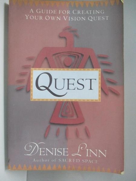【書寶二手書T9/心理_DLC】Quest: A Guide to Creating Your Own Vision Quest_Linn, Denise/ Linn, Meadow