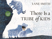 【麥克書店】THERE IS A TRIBE OF KIDS