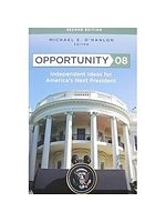 二手書博民逛書店《Opportunity 08: Independent Ideas for America's Next President》 R2Y ISBN:0815764715
