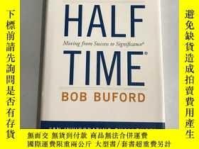 二手書博民逛書店Halftime:罕見Moving from Success to SignificanceY20850 Bo