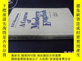 二手書博民逛書店A罕見Course of Modern EnglishY5919