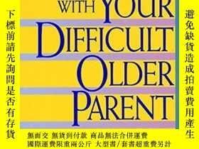 二手書博民逛書店Coping罕見With Your Difficult Older ParentY256260 Lebow,