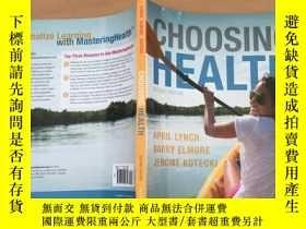 二手書博民逛書店choosing罕見health 2th editionY110