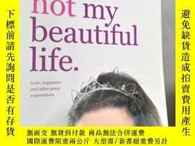 二手書博民逛書店this罕見is not my beautiful life (